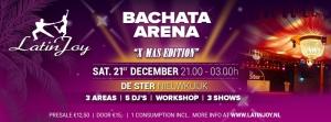 Bachata Arena ''X-Mas Edition''!